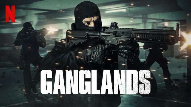 Ganglands on Netflix UK