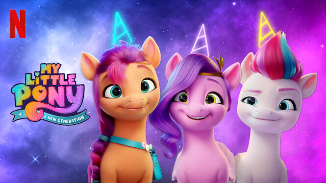 My Little Pony: A New Generation on Netflix UK