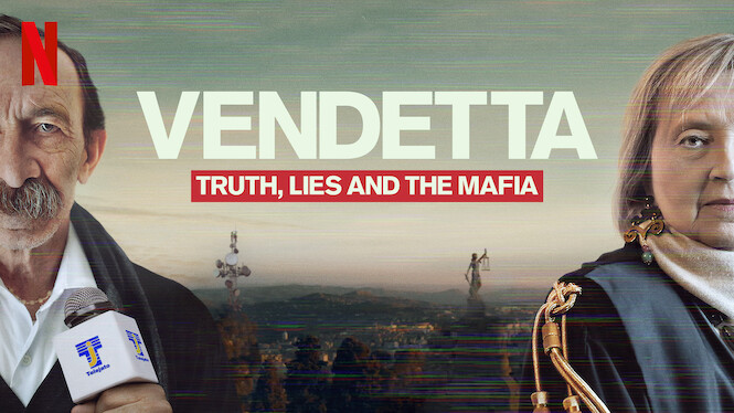Vendetta: Truth, Lies and The Mafia on Netflix UK
